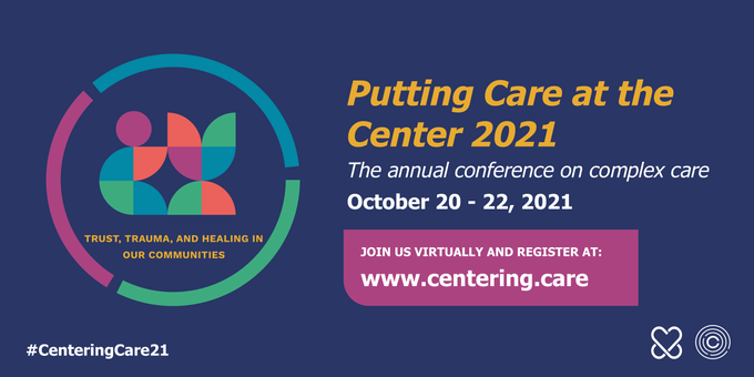 Putting Care at the Center 2021