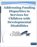 Image of Addressing Funding Disparities report for Public Counsel